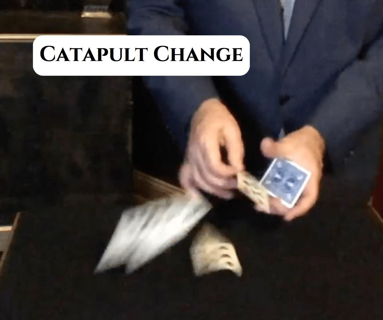 Catapult Change