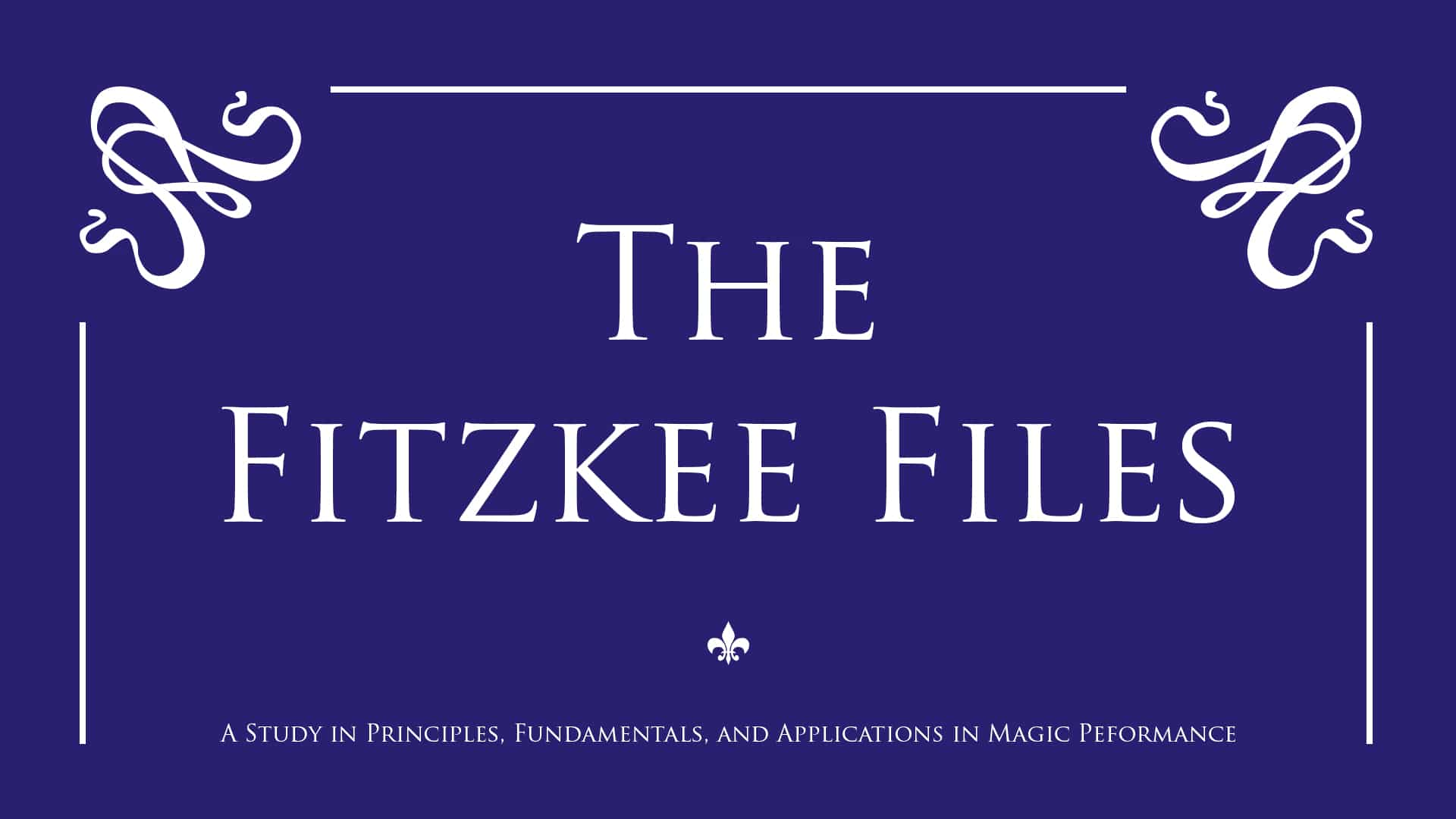 The Fitzkee Files