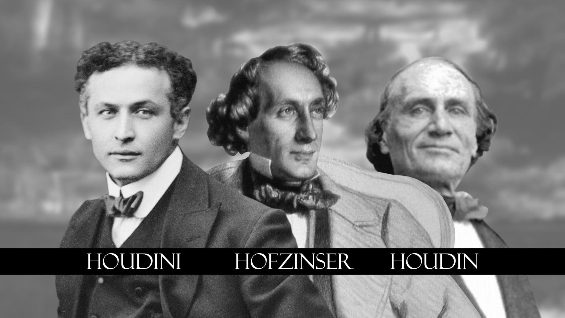 Houdini, Hofzinser, Houdin