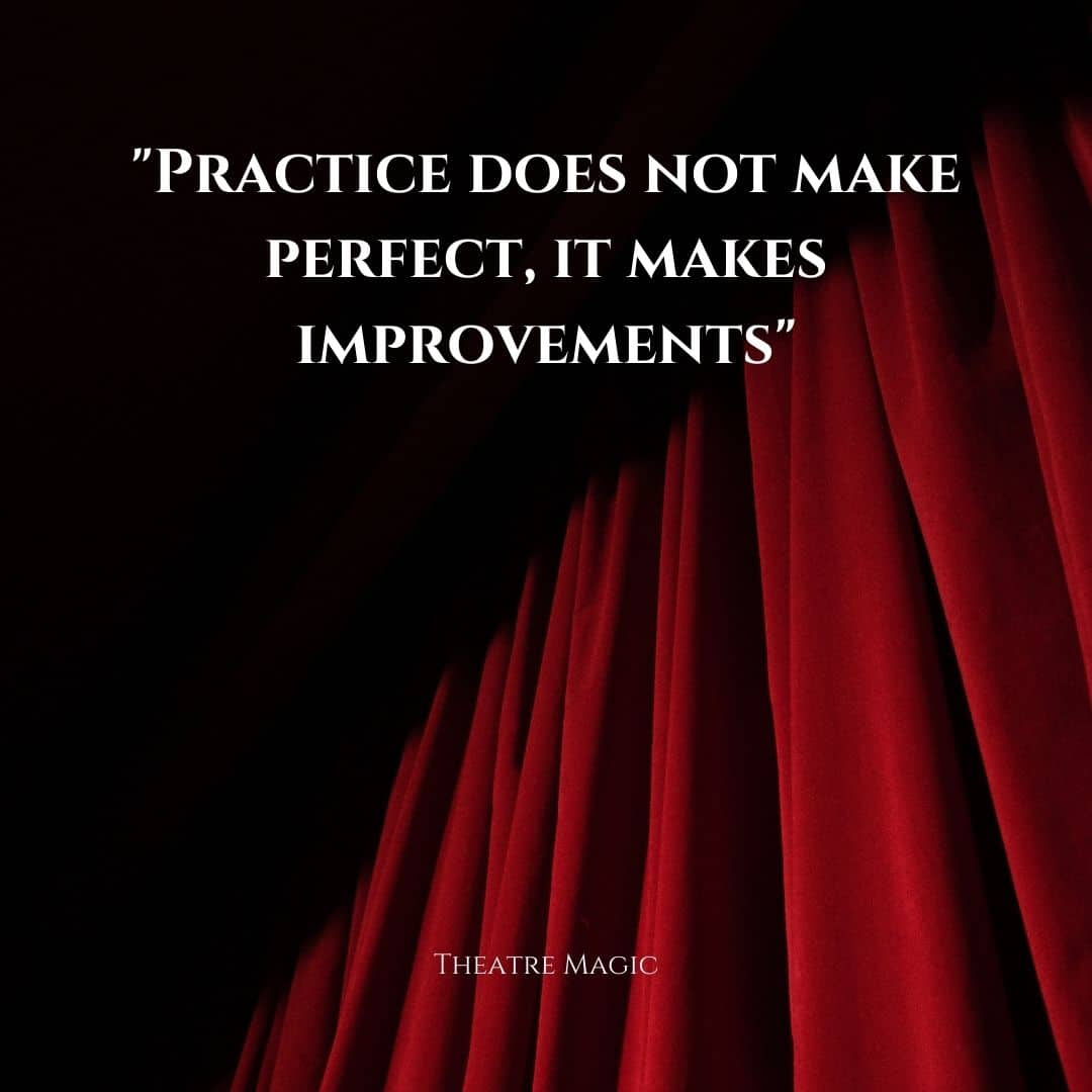 Practice Doesn't Make Perfect, It Makes Improvements
