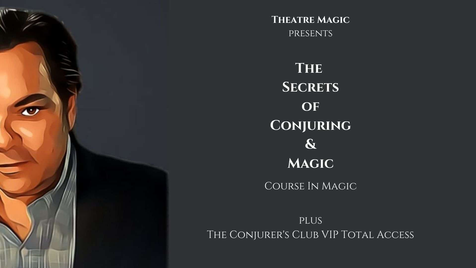 The Secrets Of Conjuring and Magic Course In Magic
