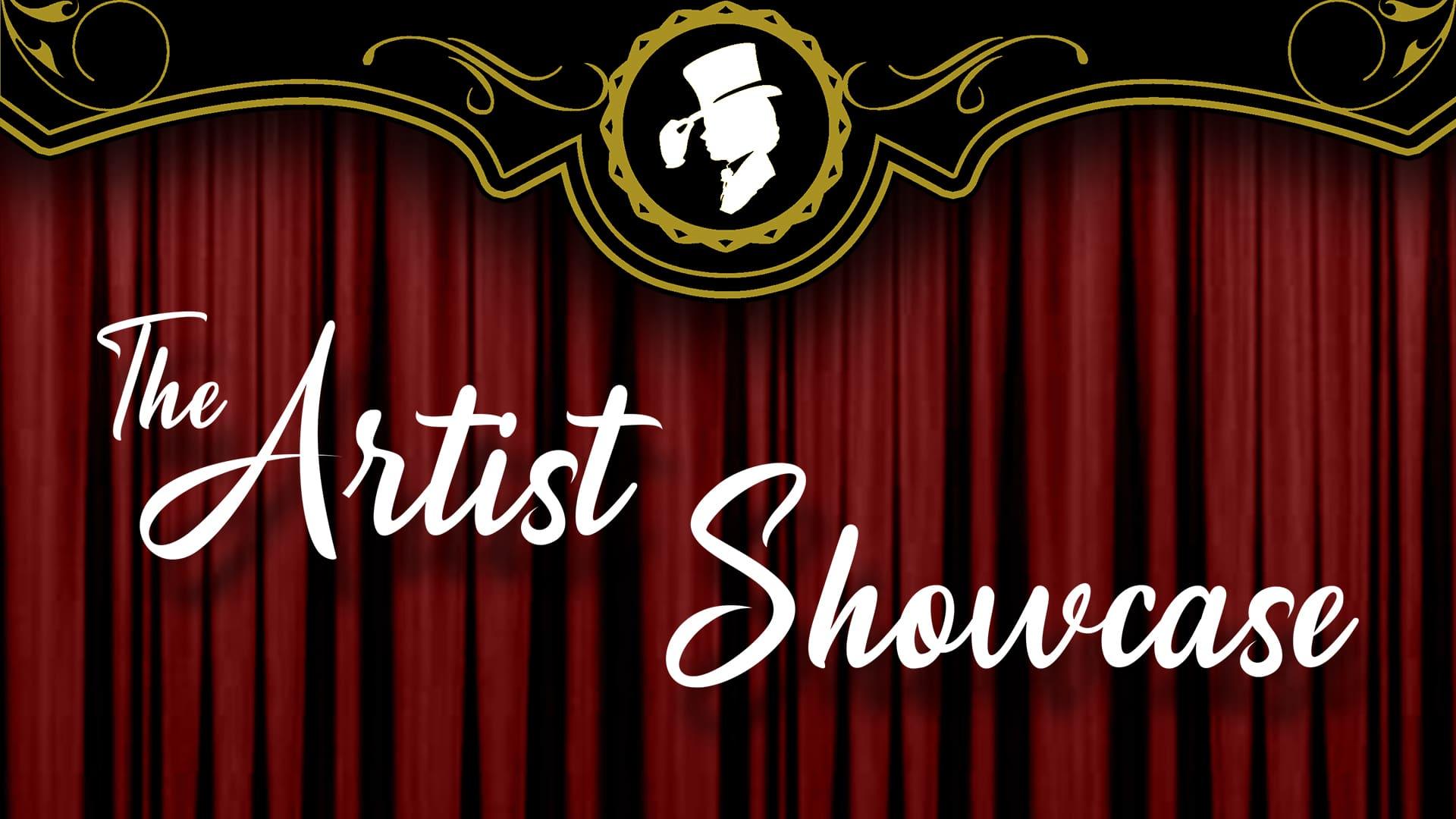 The Artist Showcase