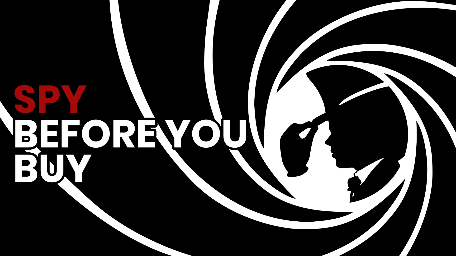 Spy Before You Buy