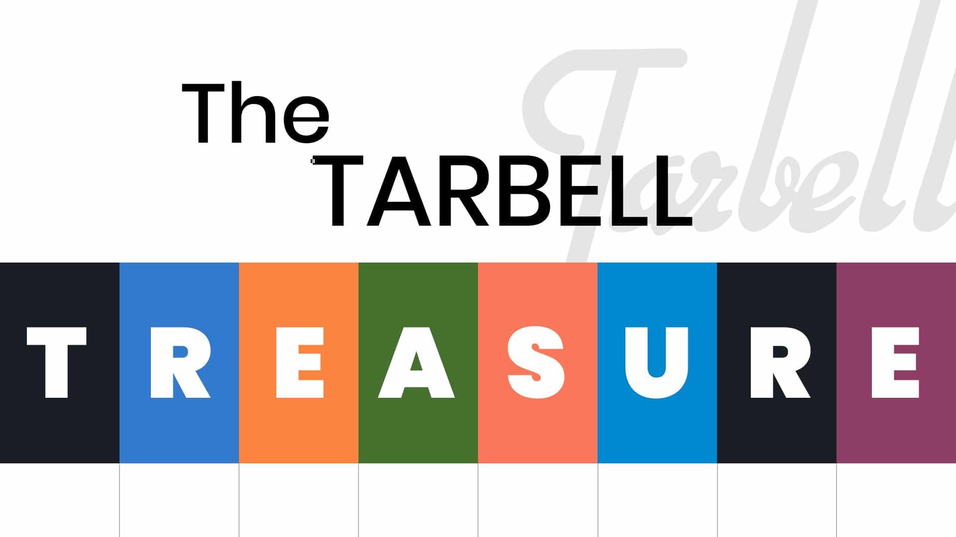 The Tarbell Treasure